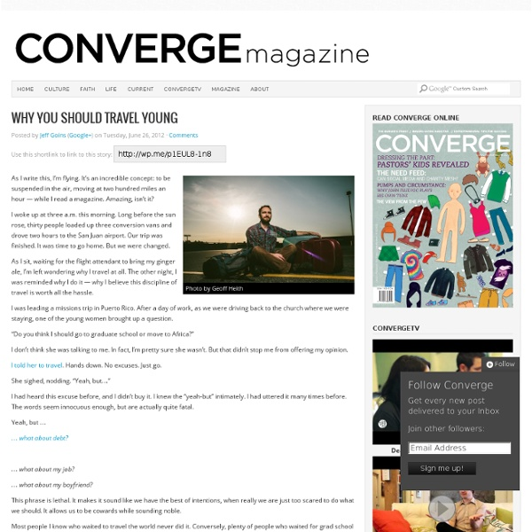 Why you should travel young - Converge