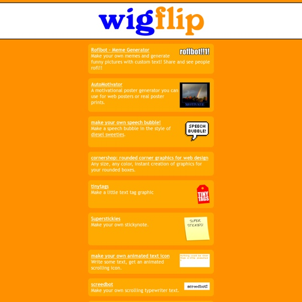 Wigflip - toys and tools for the web