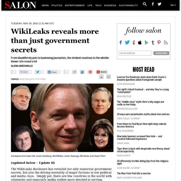The moral standards of WikiLeaks critics - Glenn Greenwald