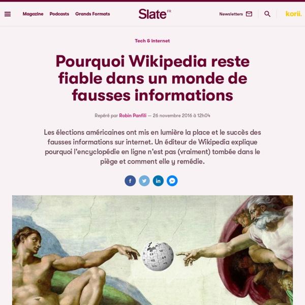 Pourquoi Wikipedia reste fiable dans un monde de fausses informations