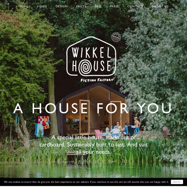 Wikkelhouse - A HOUSE FOR YOU