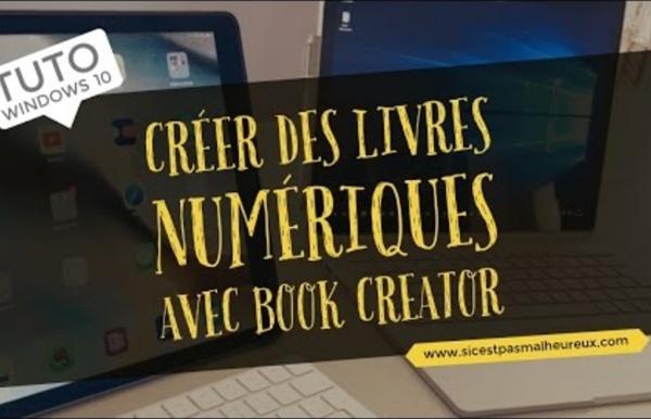 Tuto Windows 10 - Créer des livres numériques avec Book Creator