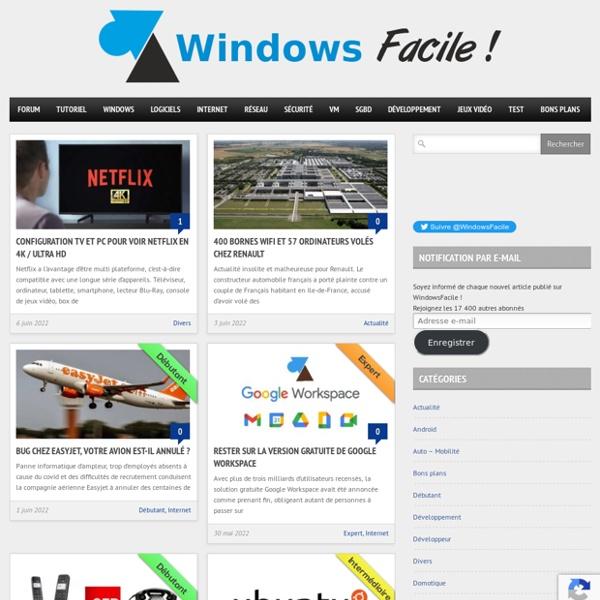 WindowsFacile : tutoriels pour ordinateur, tablette et smartphone