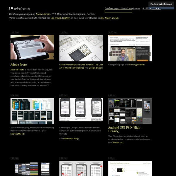 I ♥ wireframes - The ultimate source of inspiration and collection of resources for wireframes
