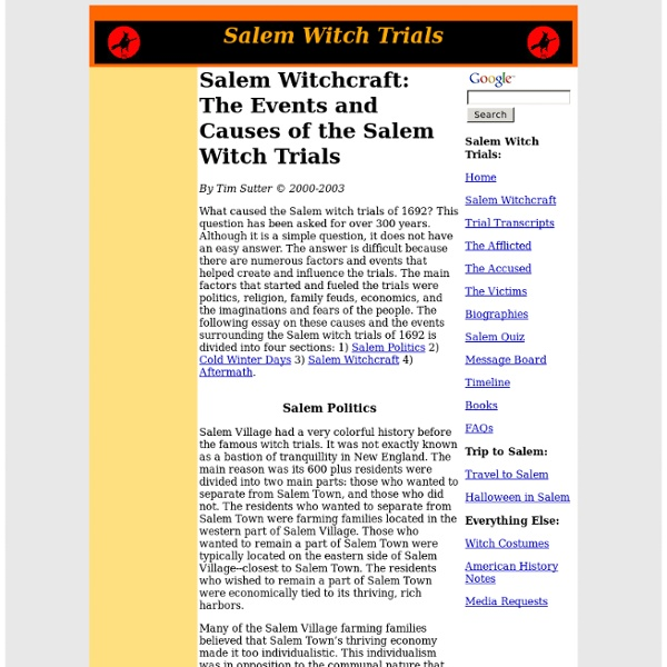 essay over the salem witch trials Causes of salem witch trials essayswhat caused the salem witch trials of 1692 this question has been asked for over 300 years although it is a simple question, it does not have an easy answer.