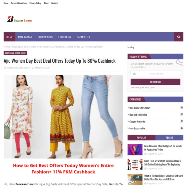 Ajio Women Day Best Deal Offers Today Up To 80% Cashback