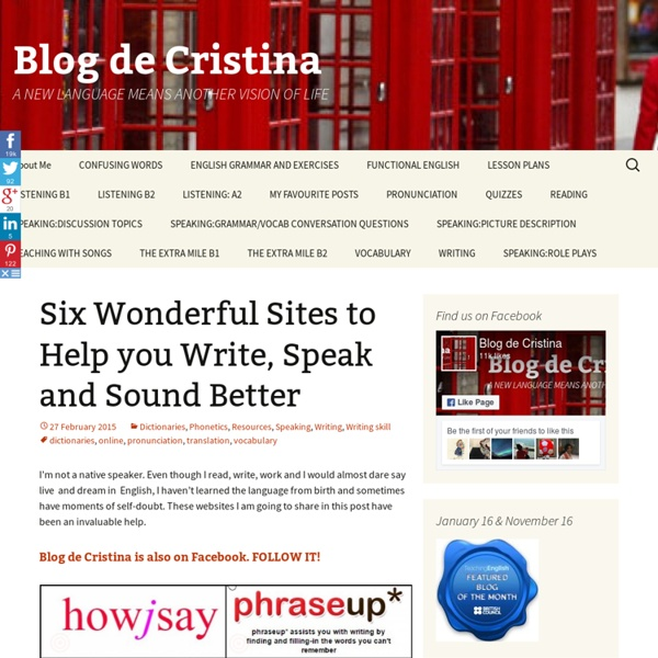 Six Wonderful Sites to Help you Write, Speak and Sound Better