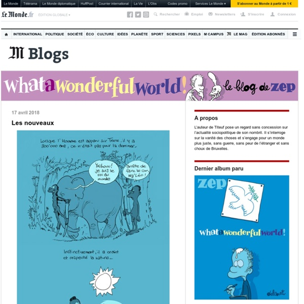 What a wonderful world - Le blog du dessinateur Zep