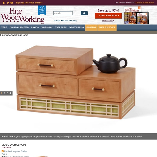 Fine Woodworking - videos, project plans, how-to articles, magazines, and books