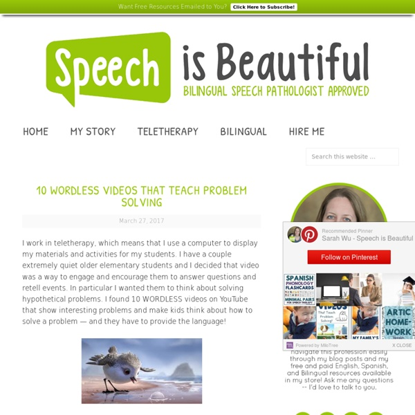 10 Wordless Videos that Teach Problem Solving - Speech is Beautiful