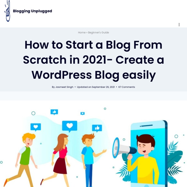 How to Start a WordPress Blog From Scratch- Create a Blog - Blogging Unplugged