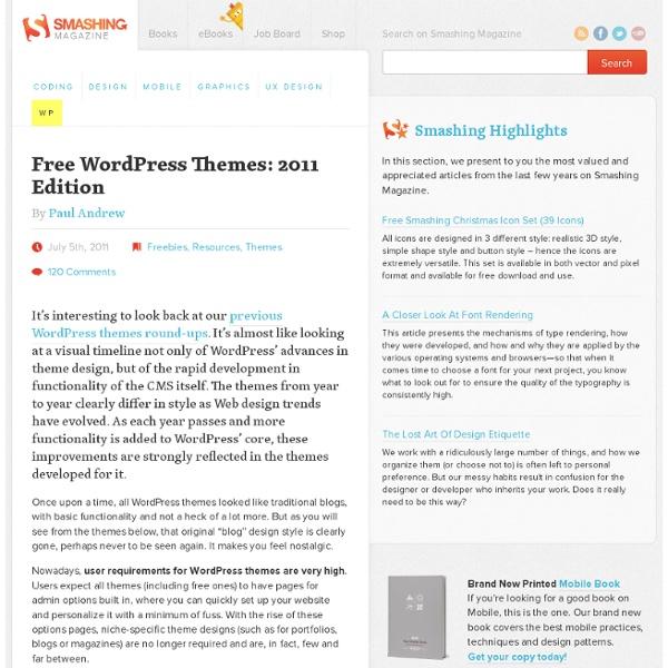 Free WordPress Themes: 2011 Edition - Smashing WordPress