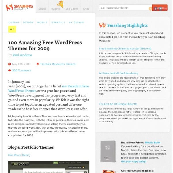 100 Amazing Free Wordpress Themes for 2009 - Smashing Magazine