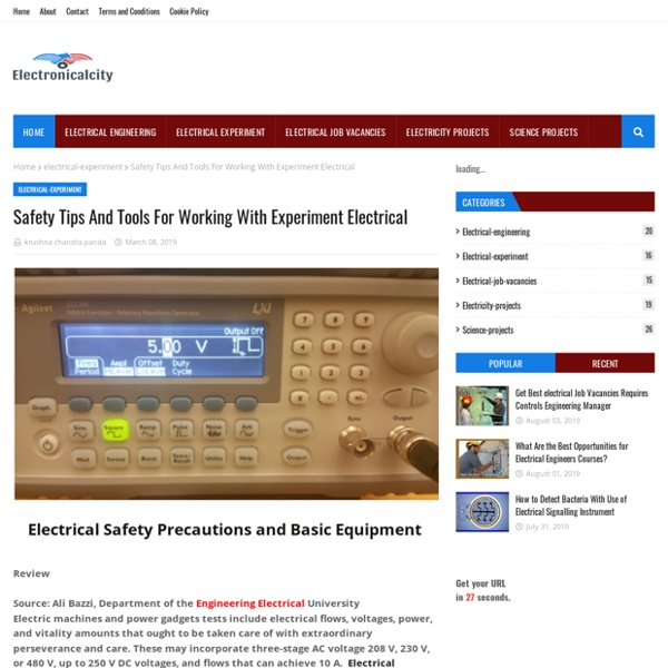 Safety Tips And Tools For Working With Experiment Electrical