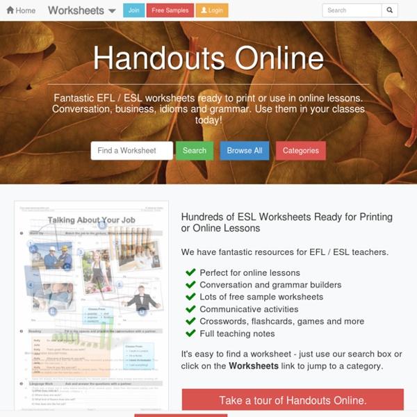 Handouts Online: EFL / ESL Worksheets, activities and lesson plans