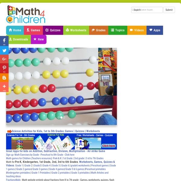 Math for Children,Worksheets, Fun Games, Quizzes,Videos, For Kindergarten, 1st to 6th Grade