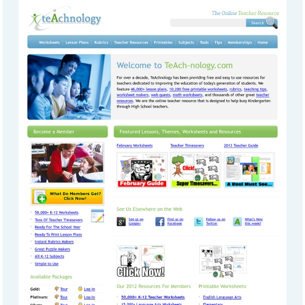 Worksheets, Lesson Plans, Teacher Resources, and Rubrics from TeAch-nology.com
