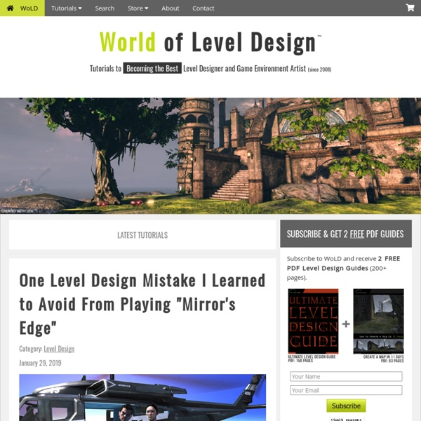 World of Level Design. Game Level Design and Game Environments.