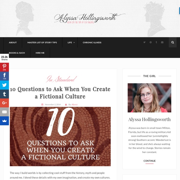 10 Questions to Ask When You Create a Fictional Culture