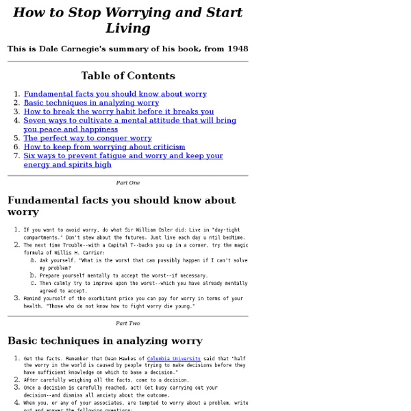How to Stop Worrying and Start Living by D