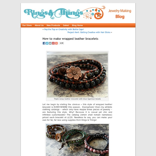 How to make wrapped leather bracelets « Rings and Things