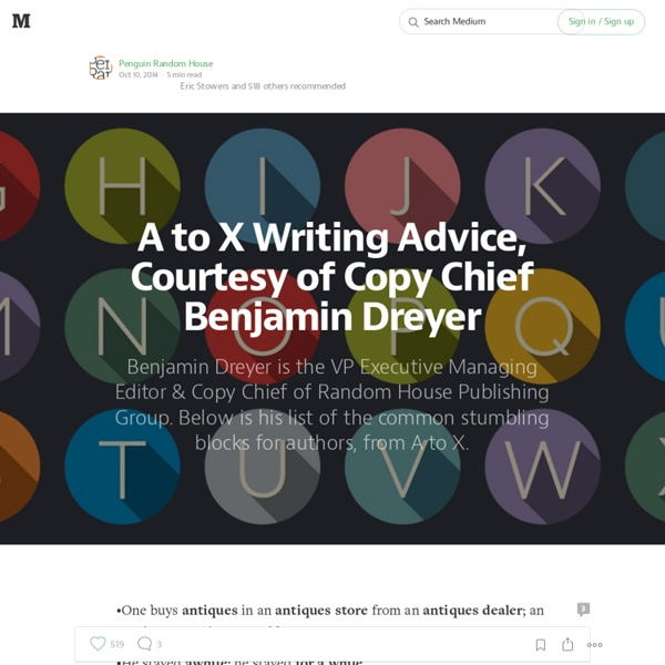 A to X Writing Advice, Courtesy of Copy Chief Benjamin Dreyer