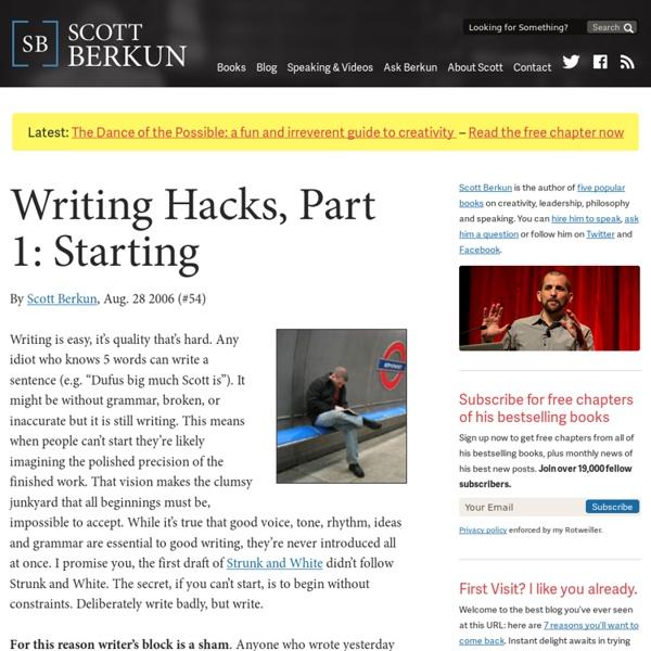 Writing Hacks, Part 1: Starting