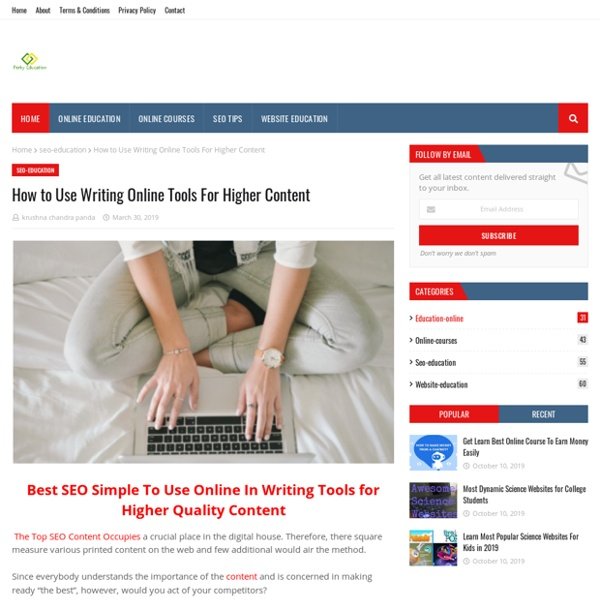 How to Use Writing Online Tools For Higher Content