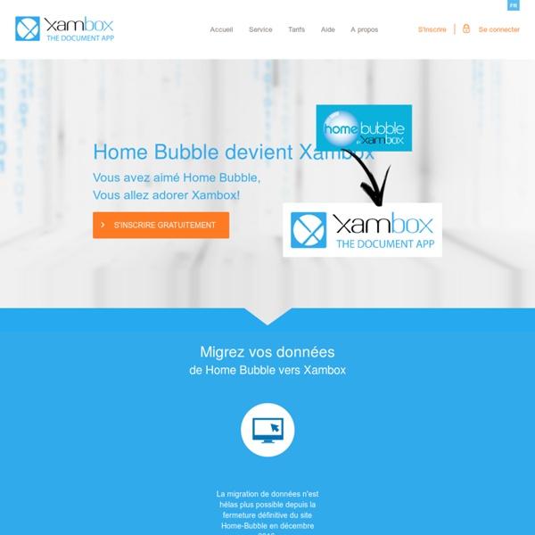 HomeBubble - Bien plus qu'un coffre fort numérique