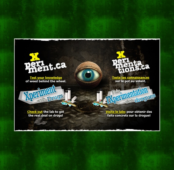 Xperiment.ca: Drug Facts for Canada's Youth
