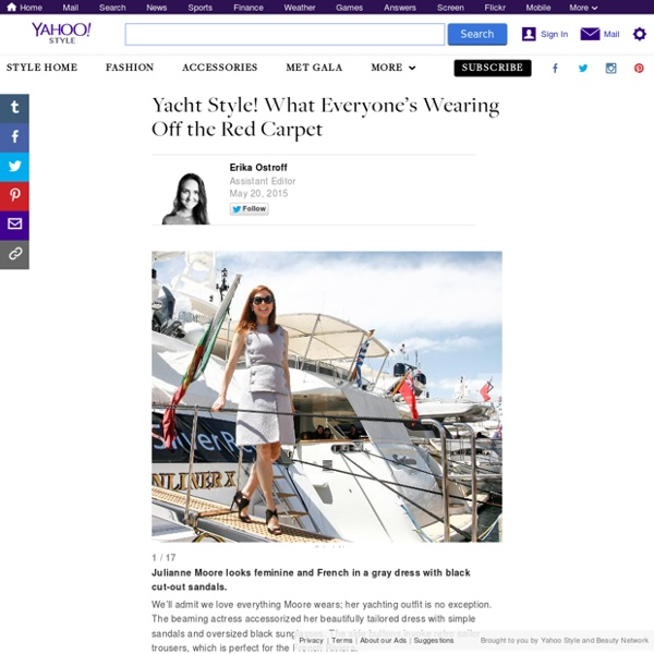 Yacht Style! What Everyone's Wearing Off the Red Carpet