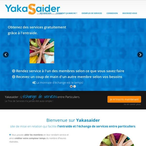 YakaSaider: Entraide et échange de Services entre Particuliers