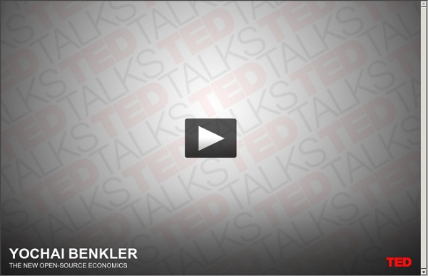 Yochai Benkler on the new open-source economics