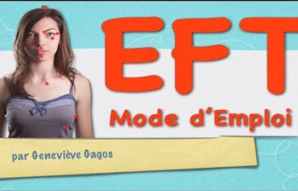 L'EFT pour gérer ses émotions, le stress, les douleurs...