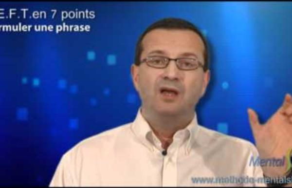 Séance d'EFT : Comment formuler une phrase