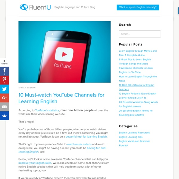 10 Fun, Cool YouTube Channels to Help You Learn English