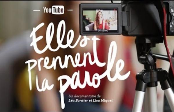 YouTube : Elles prennent la parole (documentaire)