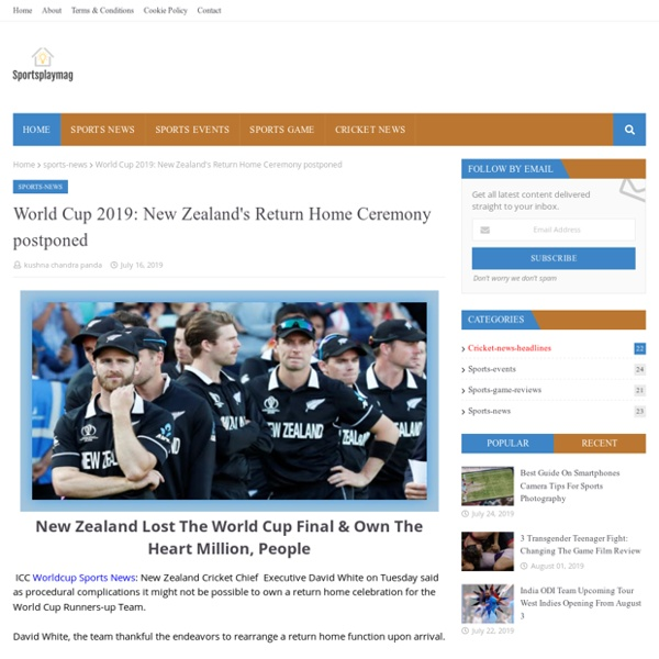 World Cup 2019: New Zealand's Return Home Ceremony postponed