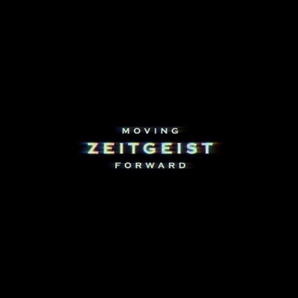 Zeitgeist Moving Forward (2011)