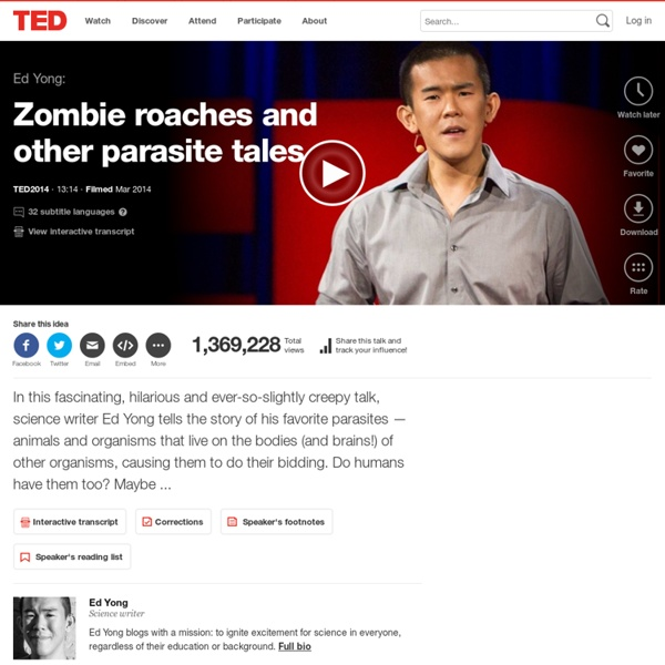 Ed Yong: Zombie roaches and other parasite tales