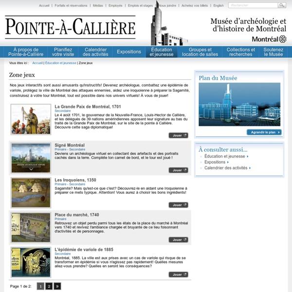 Zone jeux - Pointe-à-Callière, Musée d'archéologie et d'histoire de Montréal