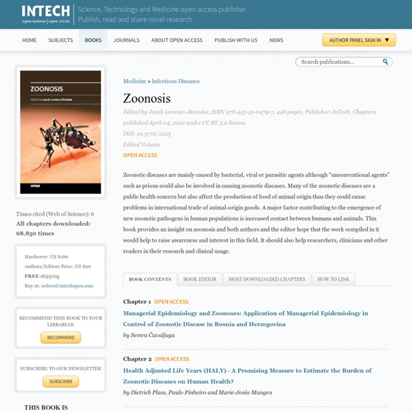 INTECH - AVRIL 2012 - Zoonosis. Au sommaire:Endoparasites with Zoonotic Potential in Domesticated Dogs