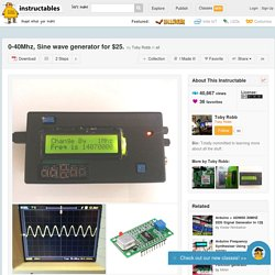 0-40Mhz, Sine wave generator for $25. - All