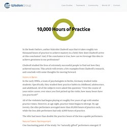 10,000 Hours of Practice - WisdomGroup
