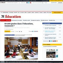 60000postes dans l'éducation, vraiment?