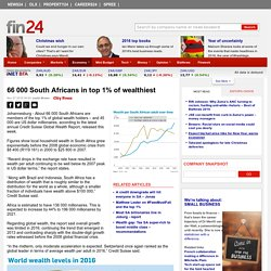 66 000 South Africans in top 1% of wealthiest