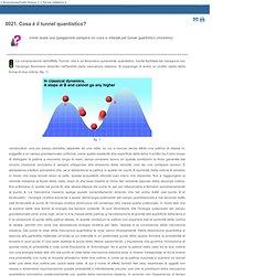 0021. Cosa è il tunnel quantistico?