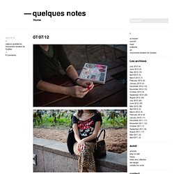 07/07/12 « quelques notes, nothing pretentious