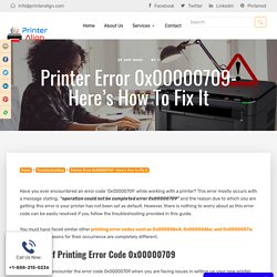 Fix Printer Error 0x00000709- Operation Could Not be Completed