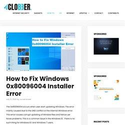 How to Fix Windows 0x80096004 Installer Error - RealClobber
